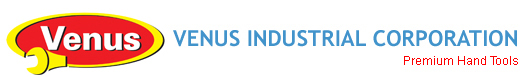 Premium Hand Tools Manufacturers - Venus Industrial Corporation